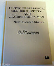 Erotic Preference, Gender Identity, And Aggression In Men: Langevin Hardcover