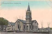 Fairfield Maine Universalist Church Street View Antique Postcard K18377