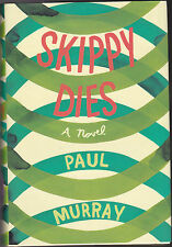 Paul Murray - Skippy Dies - 1st/1st Hardback 2010, FINE COPY
