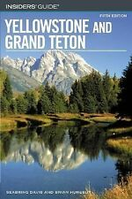 Insiders' Guide to Yellowstone and Grand Teton, 5th (Insiders' Guide S-ExLibrary