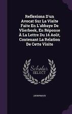 Reflexions d'un Avocat Sur la Visite Faite en l'Abbaye de Vlierbeek, en...