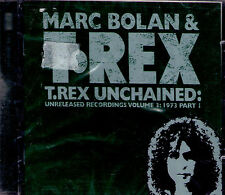 CD 19T MARC BOLAN & T- REX UNCHAINED UNRELEASED RECORDING 1973 VOL.3 NEUF SCELL