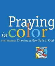 NEW - Praying in Color: Drawing a New Path to God (Active Prayer)