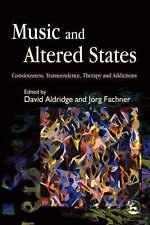Music and Altered States, David Aldridge