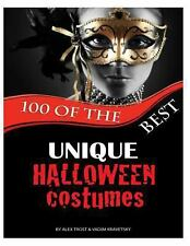 100 of the Best Unique Halloween Costumes by Alex Trost and Vadim Kravetsky...