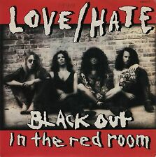"LOVE/HATE Black Out In The Red Room/Hell, Ca,. Pop.4 UK 7"" EX Cond"