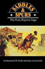 Saddles and Spurs: The Pony Express Saga (Bison Book)-ExLibrary