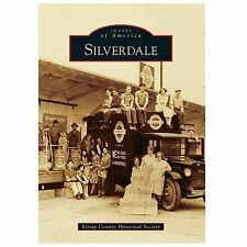 Images of America: Silverdale by Kitsap County Historical Society (2014,...