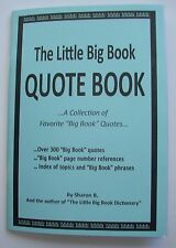 Alcoholics Anonymous AA Little Big Book Quotes Collection Reference Recovery