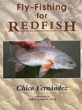 Fly Fishing for Redfish by Chico Fernández (2015, Hardcover)