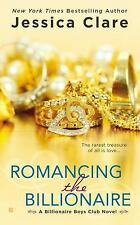Romancing the Billionaire (Billionaire Boys Club), Clare, Jessica, Good Conditio