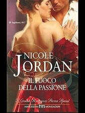 Il fuoco della passione - Nicole Jordan - Libro Nuovo in offerta!