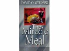 The Miracle Meal by Pastor David Oyedepo