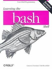 Learning the bash Shell: Unix Shell Programming In a Nutshell O'Reilly))