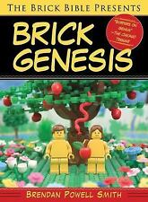 The Brick Bible Presents Brick Genesis, Smith, Brendan  Powell, Good Book
