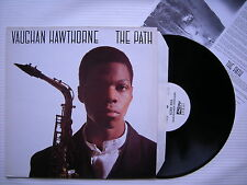 Vaughan Hawthorne - The Path, INTOUCH AUDIO-2 Ex+ Condition Vinyl, with Insert