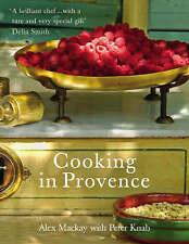 Cooking in Provence by Peter Knab, Alex MacKay (Hardback, 2008)(BS)