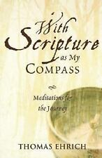 With Scripture as My Compass: Meditations for the Journey
