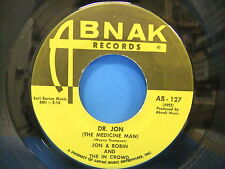 Jon & Robin and The In Crowd Dr. John / Love Me Baby 1968 45 Single Abnak AB 127