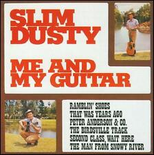SLIM DUSTY - ME AND MY GUITAR CD ~ 70's AUSTRALIAN COUNTRY / FOLK *NEW*