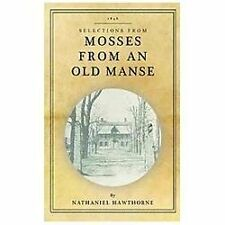 Mosses from an Old Manse: Selections