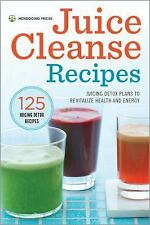 Juice Cleanse Recipes : Juicing Detox Plans to Revitalize Health and Energy...