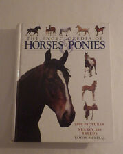 Encyclopedia of Horses Ponies 1000 Pictures Nearly 200 Breeds by Tamsin Pickeral