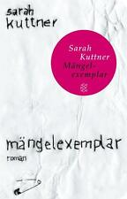 Kuttner, Sarah - Mängelexemplar: Roman