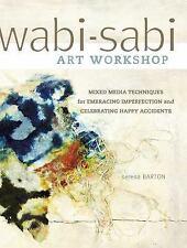 Wabi-Sabi Art Workshop: Mixed Media Techniques for Embracing