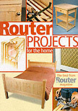 Router Projects for the Home: The Best from  Router Magazine by The Router ...