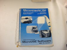 1985 Microcomputer Use Maual w/ MicroUSE IBM PC Ver 5.25 Media WP,BD, SpeadSheet