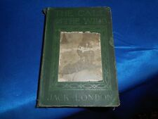 The Call of the Wild- Antique-Original 1909 Hardcover - Jack London