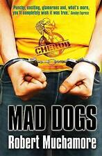 MAD Dogs by Robert muchamore (libro in brossura, 2007) NUOVO LIBRO