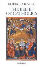 The Belief of Catholics by Ronald Knox