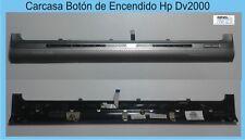 Carcasa Botón de Encendido Hp Dv2000 Power Button Cover 417079-001