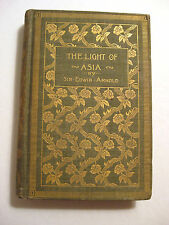 The Light of Asia Sir Edwin Arnold - Buddhism Explained in Verse - 1894 Gilt