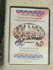 A dream come true Carver County World War II Veterans Waconia 4-25-2007 DVD