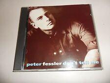 Cd  Don'T Tell Me von Peter Fessler