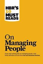 HBR's 10 Must Reads: On Managing People by Daniel Goleman, W. Chan Kim, Renee...
