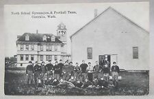 1910 NORTH SCHOOL GYMNASIUM & FOOTBALL TEAM Centralia Washington postcard