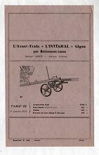 """PIECES détachées pour MOISSONNEUSE BATTEUSE / AVANT TRAIN """"L'INTEGRAL / GIGON"""""""