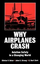 Why Airplanes Crash: Aviation Safety in a Changing World