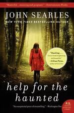 Help for the Haunted: A Novel (P.S.) ( Searles, John ) Used - VeryGood