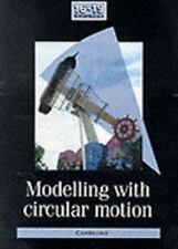 Modelling with Circular Motion (School Mathematics Project 16-19)