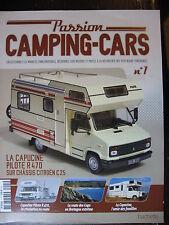 FASCICULE  1 PASSION CAMPING CARS CAPUCINE PILOTE R470 CITROEN C25