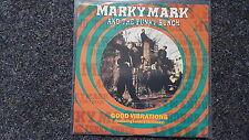 Marky Mark Wahlberg/ Loletta Loleatta Holloway  - Good vibrations 7'' Single