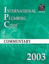 2003 International Plumbing Code Commentary by International Code Council...