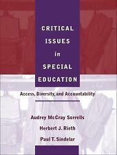 Critical Issues in Special Education : Access, Diversity, and Accountability...