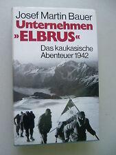 Unternehmen Elbrus Das Kaukasische Abenteuer 1942 von 1976