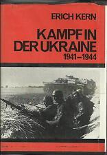 Kampf in Ukraine 1941-1944 by Erich Kern